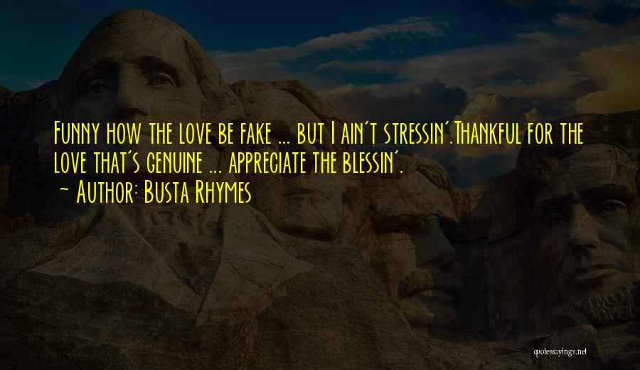 Busta Rhymes Rap Quotes By Busta Rhymes