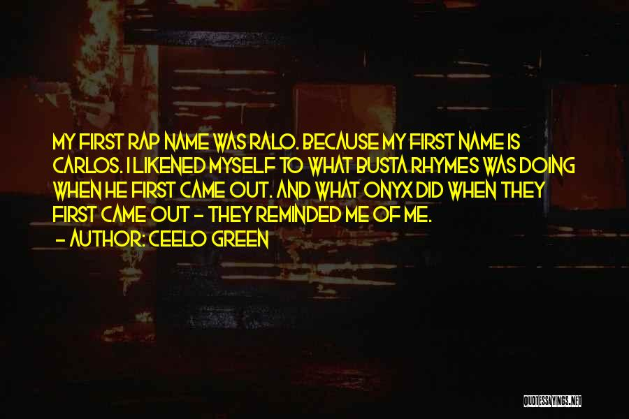 Busta Rhymes Rap Quotes By CeeLo Green