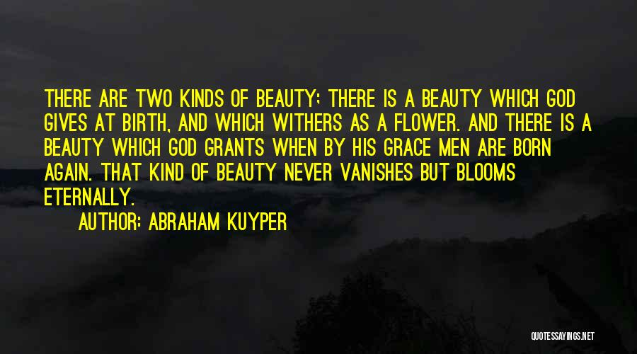 But God Quotes By Abraham Kuyper