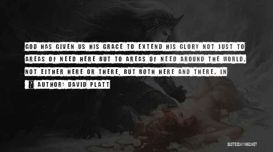 But God Quotes By David Platt