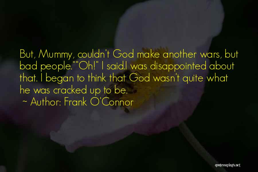 But God Quotes By Frank O'Connor