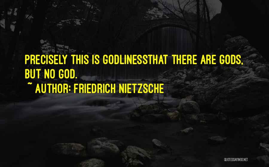 But God Quotes By Friedrich Nietzsche