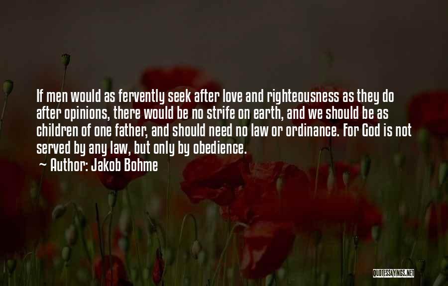 But God Quotes By Jakob Bohme