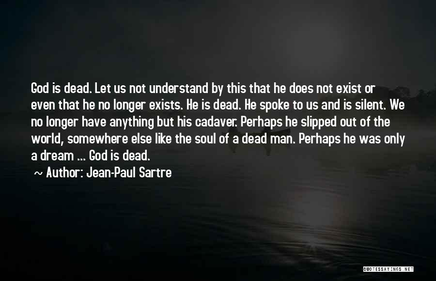 But God Quotes By Jean-Paul Sartre