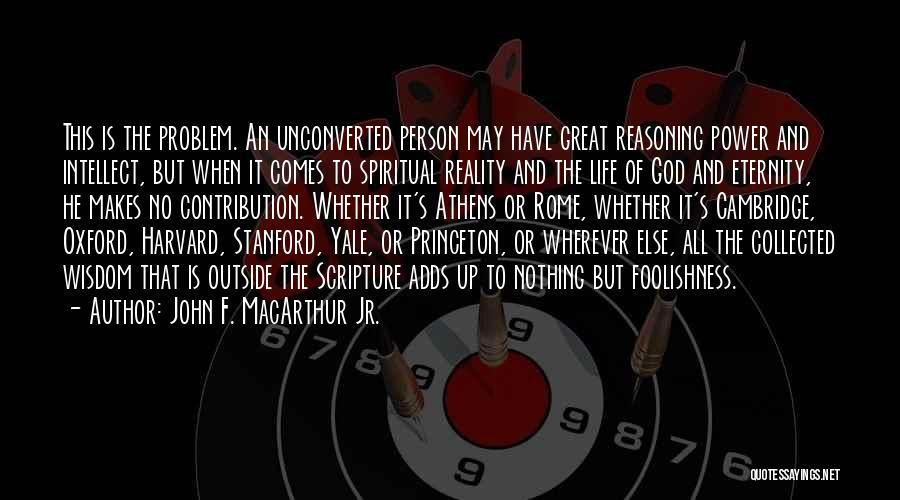 But God Quotes By John F. MacArthur Jr.