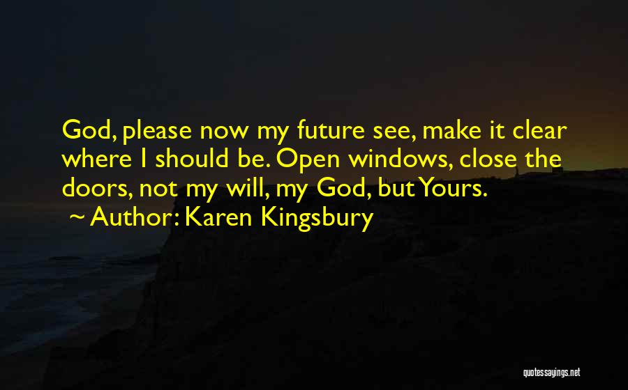 But God Quotes By Karen Kingsbury
