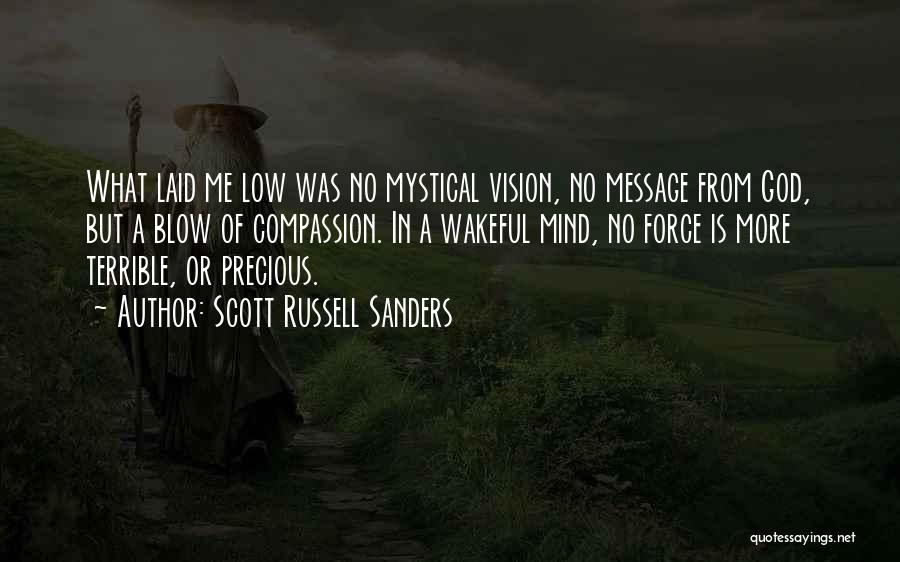 But God Quotes By Scott Russell Sanders