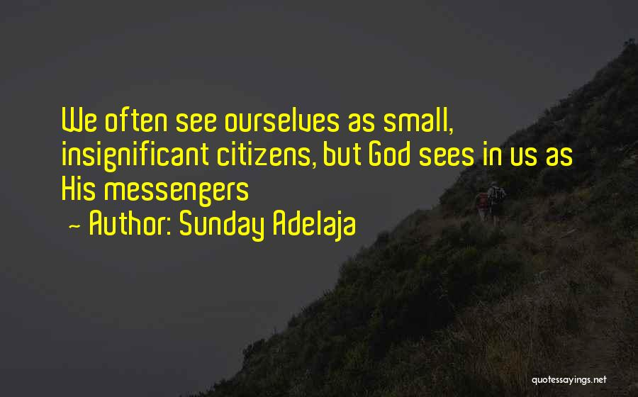 But God Quotes By Sunday Adelaja