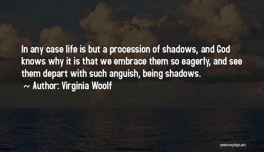 But God Quotes By Virginia Woolf
