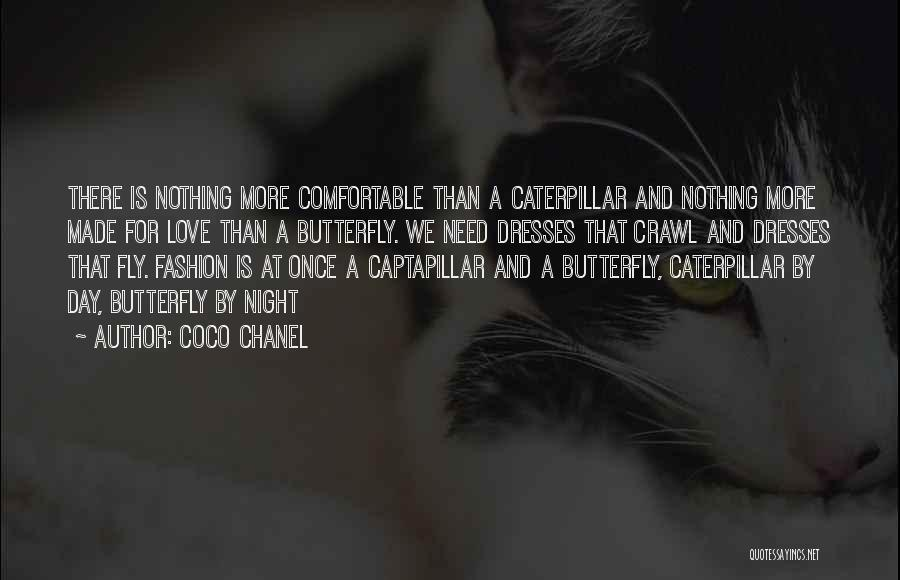 Butterfly And Caterpillar Quotes By Coco Chanel