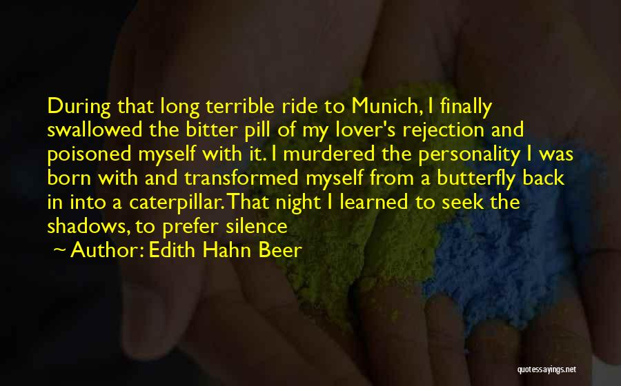 Butterfly And Caterpillar Quotes By Edith Hahn Beer