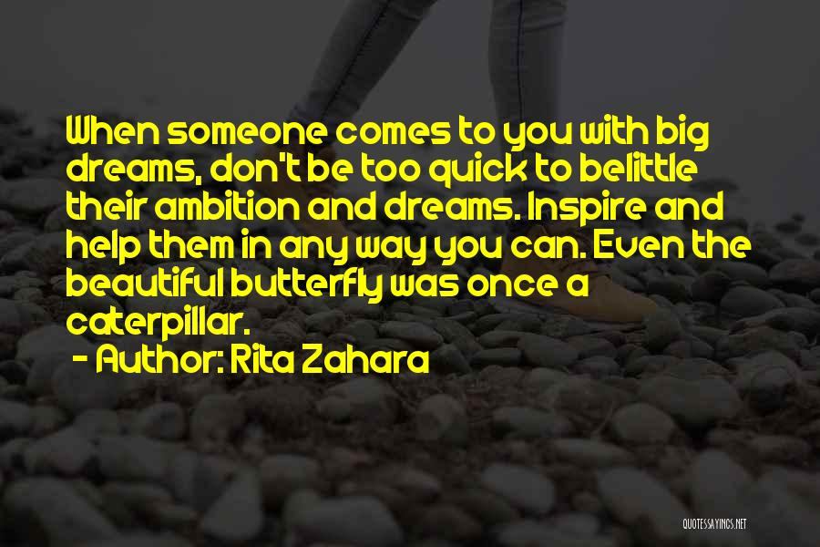 Butterfly And Caterpillar Quotes By Rita Zahara
