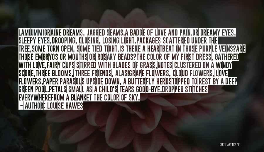 Butterfly And Flower Love Quotes By Louise Hawes