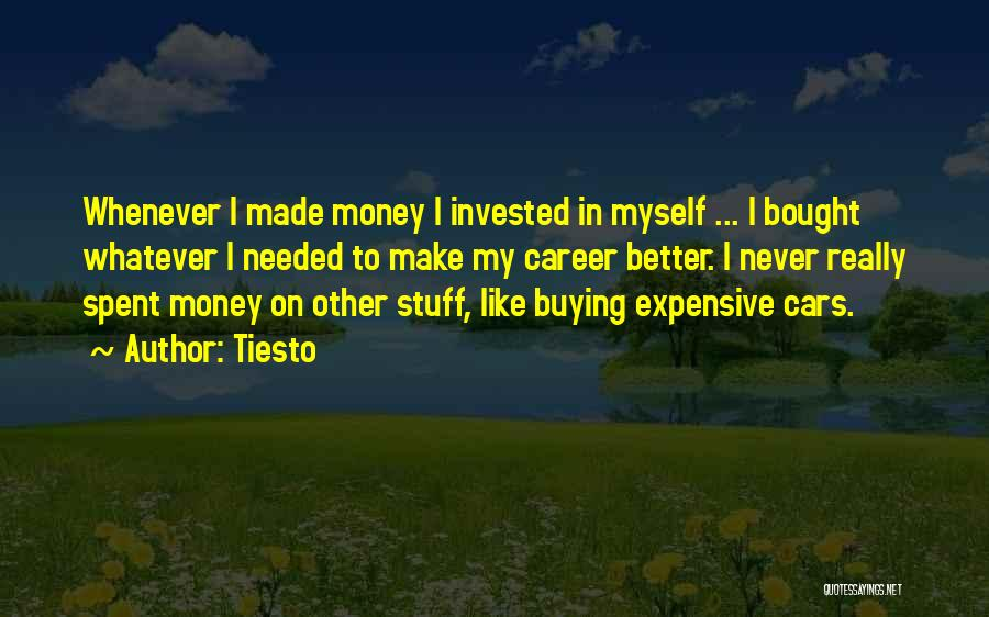 Buying Stuff Quotes By Tiesto