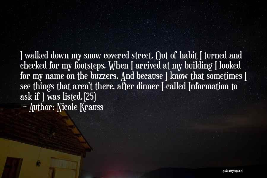 Buzzers Quotes By Nicole Krauss
