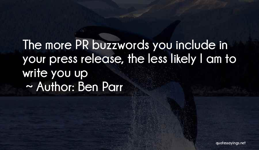 Buzzwords Quotes By Ben Parr