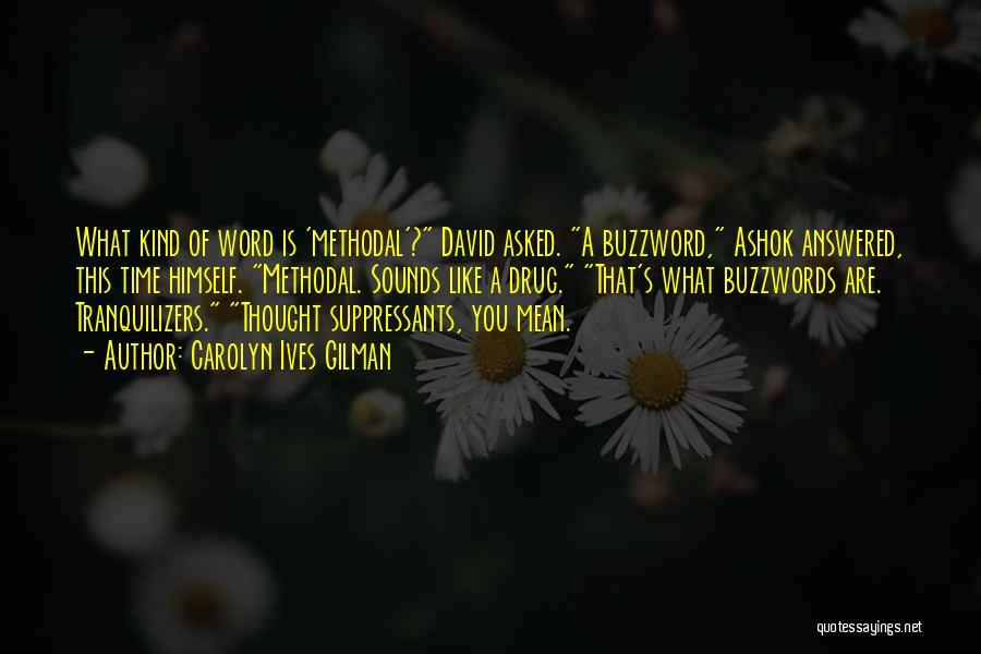 Buzzwords Quotes By Carolyn Ives Gilman