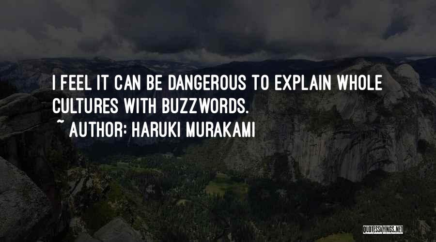 Buzzwords Quotes By Haruki Murakami