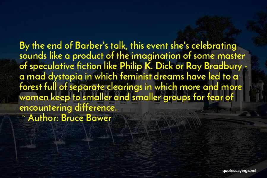 By Product Quotes By Bruce Bawer
