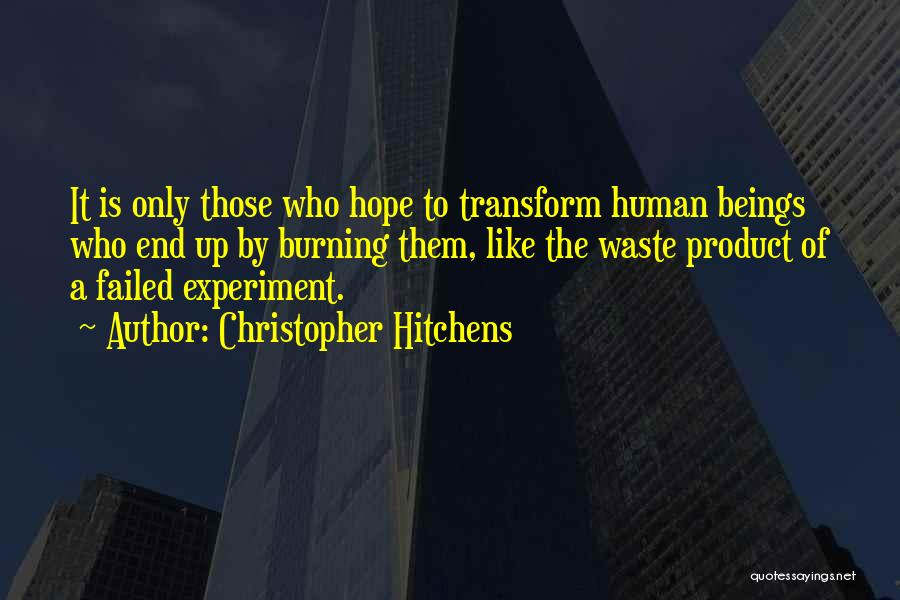By Product Quotes By Christopher Hitchens
