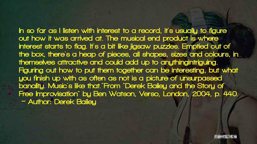 By Product Quotes By Derek Bailey