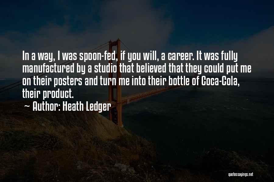 By Product Quotes By Heath Ledger