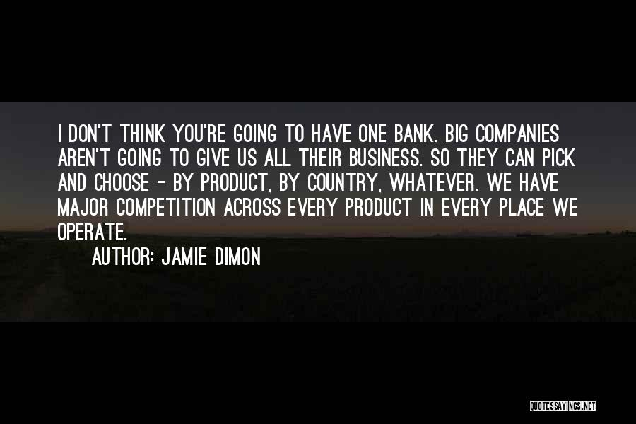 By Product Quotes By Jamie Dimon