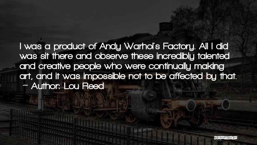 By Product Quotes By Lou Reed