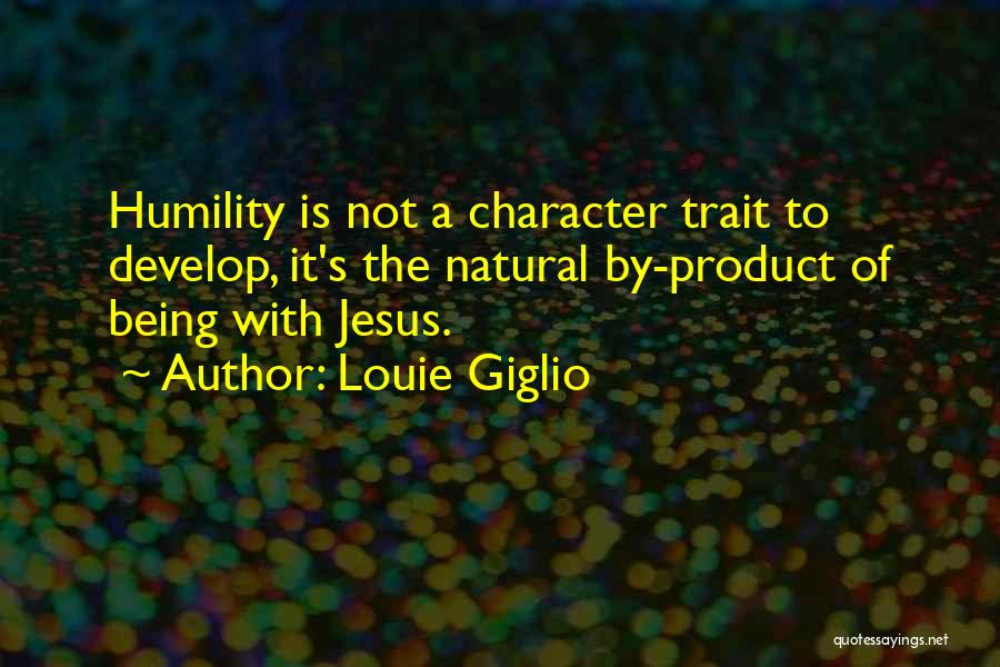 By Product Quotes By Louie Giglio
