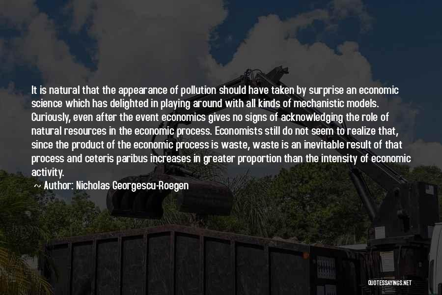 By Product Quotes By Nicholas Georgescu-Roegen