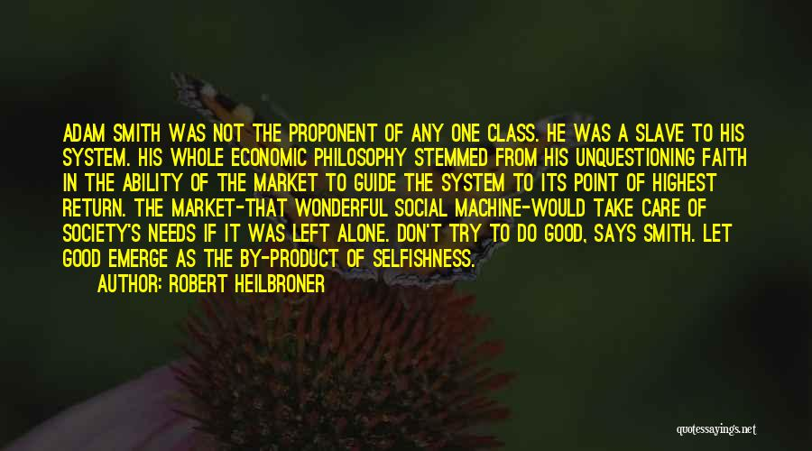 By Product Quotes By Robert Heilbroner