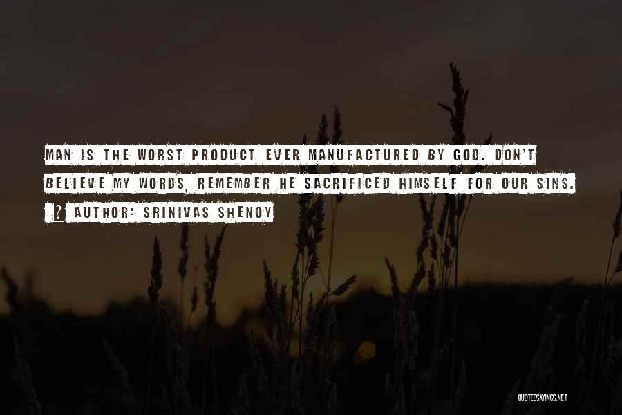 By Product Quotes By Srinivas Shenoy