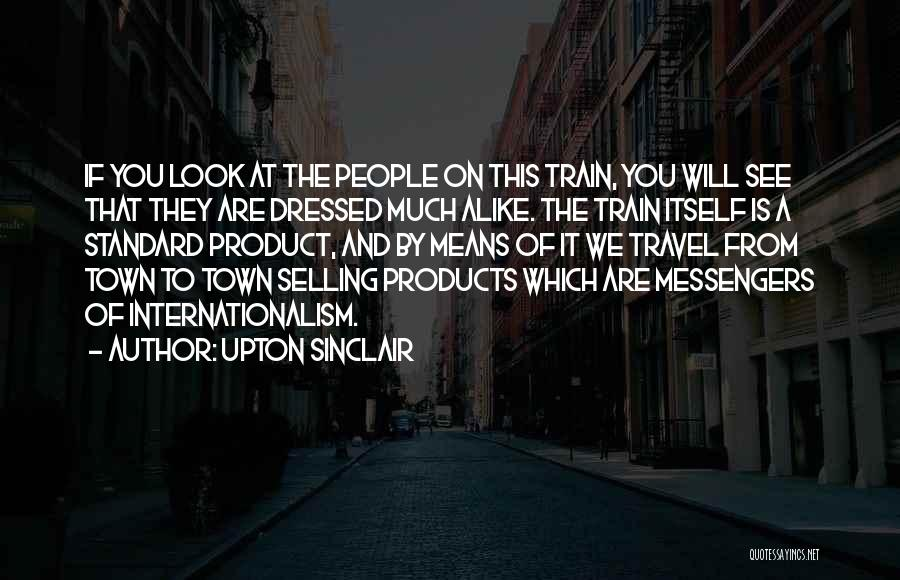 By Product Quotes By Upton Sinclair