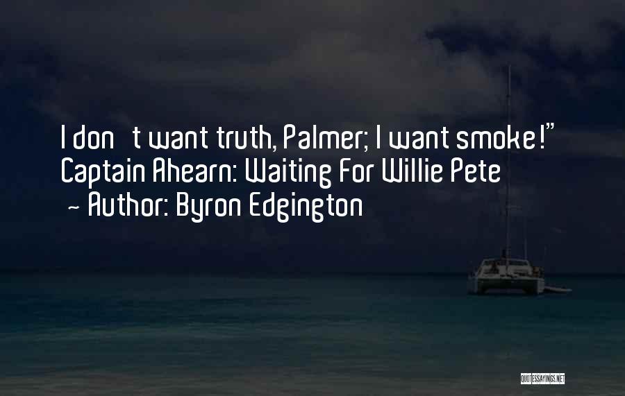 Byron Edgington Quotes 1128453