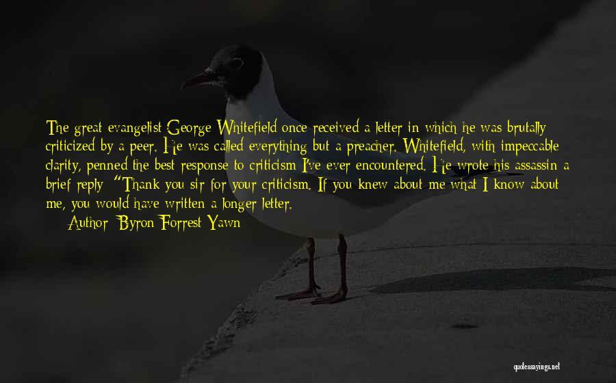 Byron Forrest Yawn Quotes 961040
