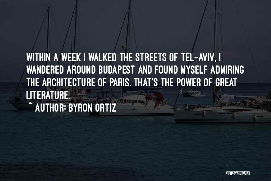Byron Ortiz Quotes 1929696