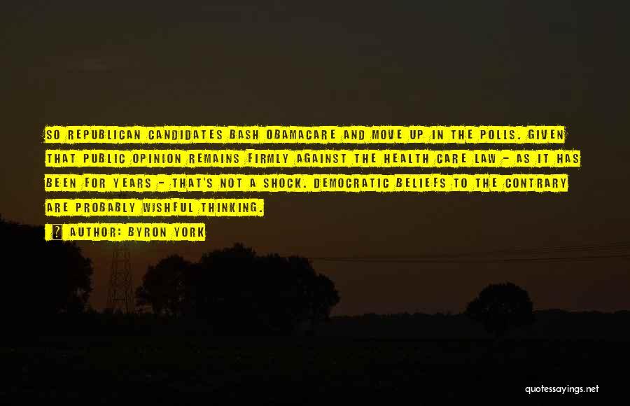Byron York Quotes 1162392