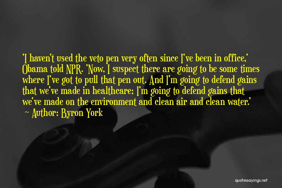 Byron York Quotes 1199624