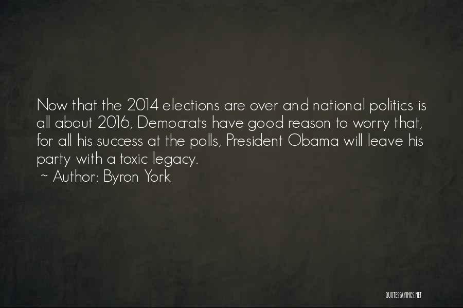 Byron York Quotes 1699543
