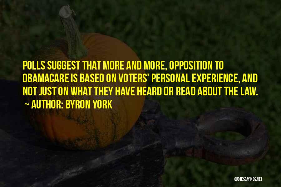 Byron York Quotes 438762