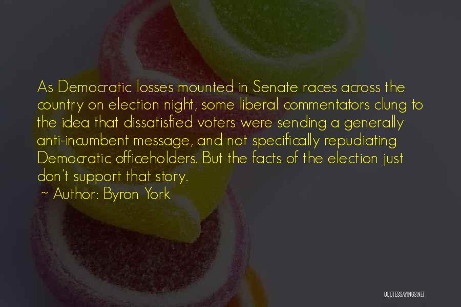 Byron York Quotes 624852