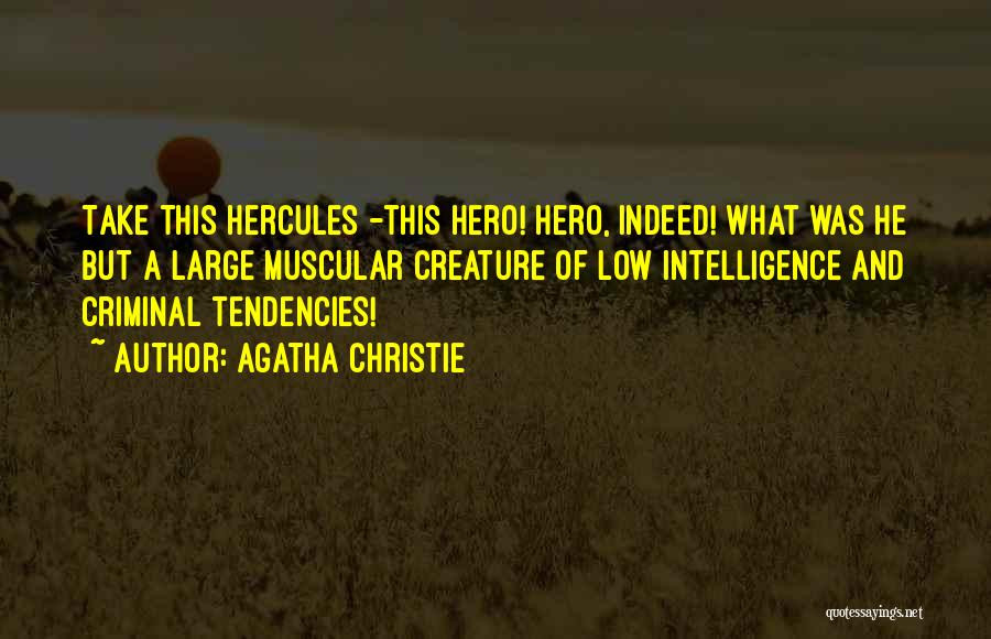 C-130 Hercules Quotes By Agatha Christie