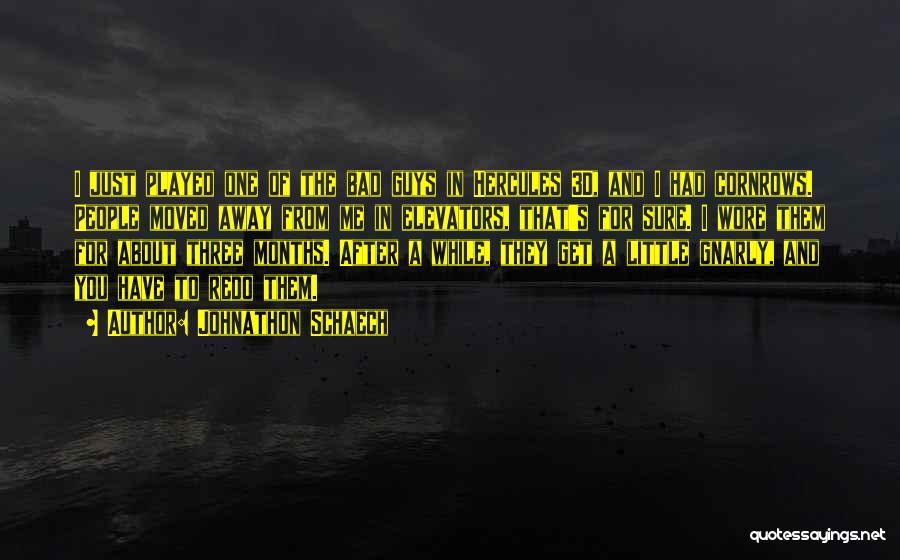 C-130 Hercules Quotes By Johnathon Schaech
