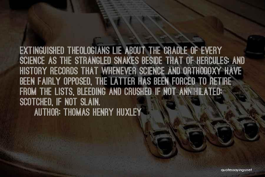 C-130 Hercules Quotes By Thomas Henry Huxley