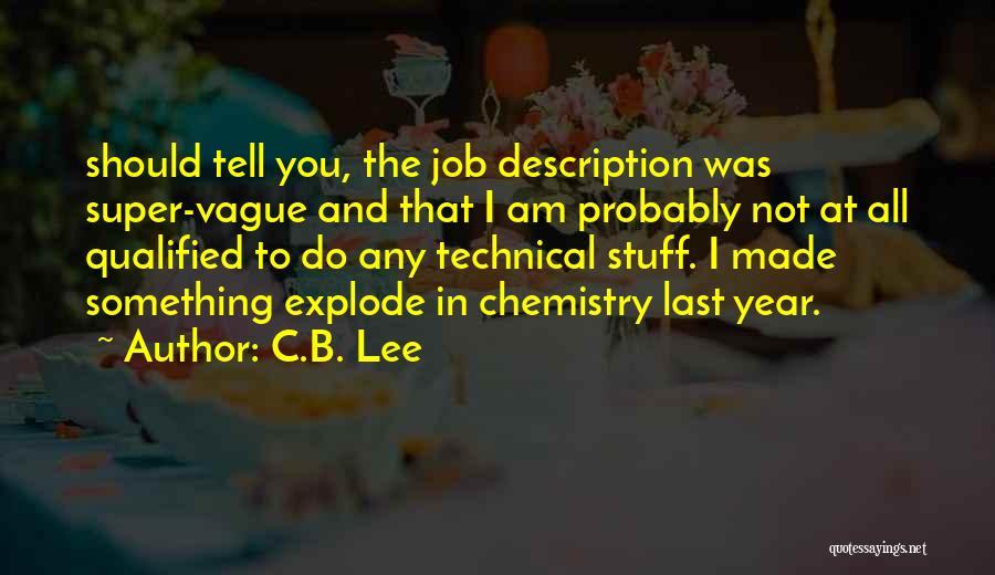 C.B. Lee Quotes 1079390