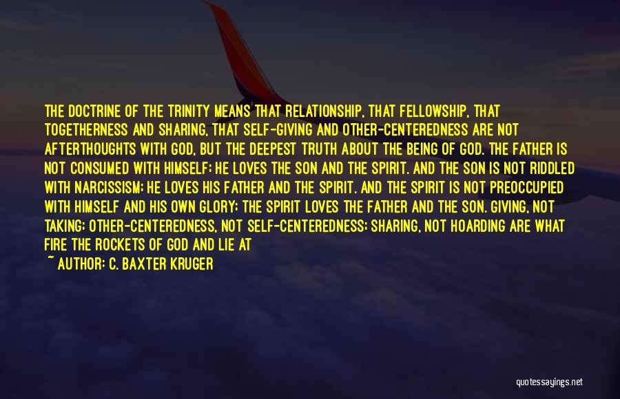 C. Baxter Kruger Quotes 1847864