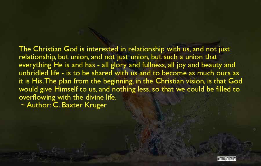 C. Baxter Kruger Quotes 325288