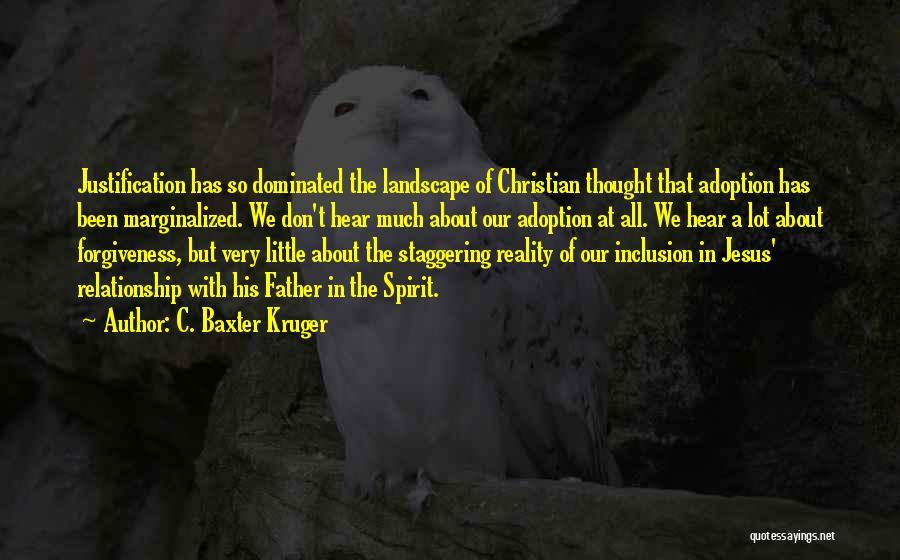 C. Baxter Kruger Quotes 522354