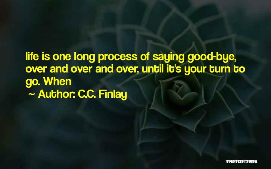 C.C. Finlay Quotes 1487211