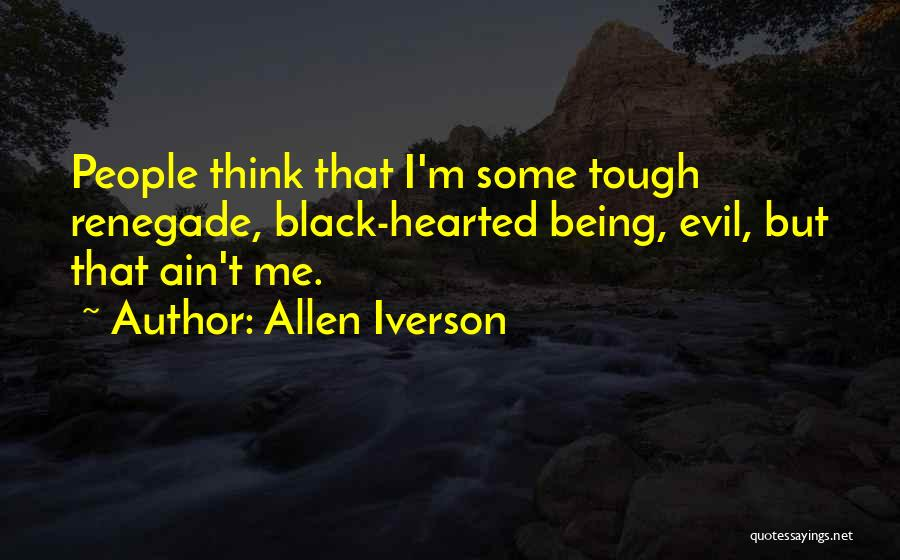 C&c Renegade Quotes By Allen Iverson